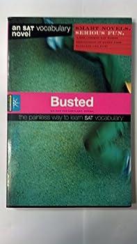 Spark Notes SAT Novels: Busted (SparkNotes SAT Vocabulary Novels) - Book  of the SparkNotes Smart Novels