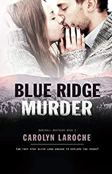 Blue Ridge Murder (Marshall Brothers Book 2) by [Carolyn LaRoche, Booksmith Design, Hot Tree Editing]