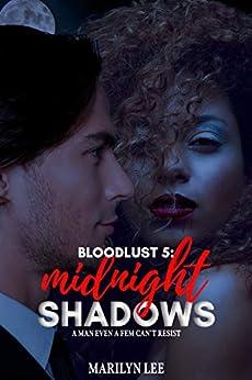 Midnight Shadows (Bloodlust Book 5) by [Marilyn Lee]