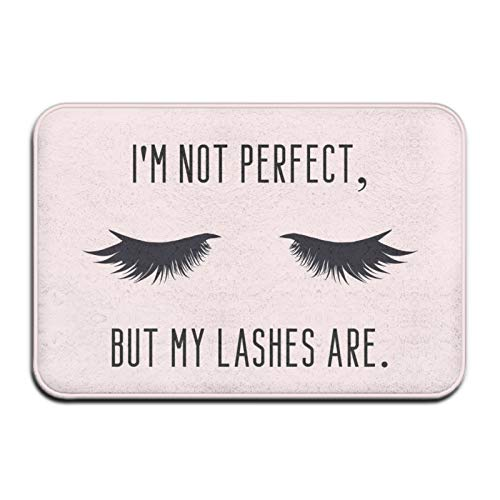 I'm Not Perfect But My Lashes are. Funny Girly Make Up Quote with Eyelashes. Fun Welcome Doormat Personalized Indoor Floor Mats Living Room Bedroom Bathroom Door Mat 23.6 X 15.8 Inch