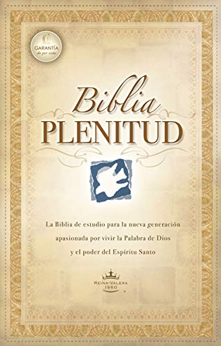 Biblia Plenitud = Spirit-Filled Life Bible (Spirit-Filled Life Bibles)