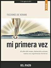Mi primera vez (Spanish Edition)