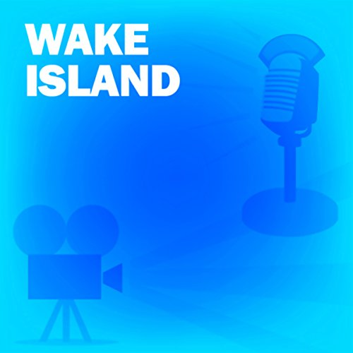 Wake Island audiobook cover art