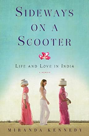 Sideways on a Scooter: Life and Love in India (English Edition)