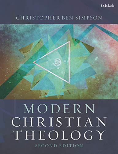 Compare Textbook Prices for Modern Christian Theology 2 Edition ISBN 9780567688446 by Simpson, Christopher Ben