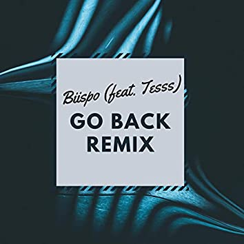 Go Back (feat. Tesss)