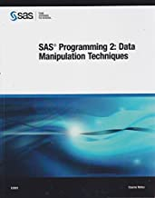 SAS Programming 2: Data Manipulation Techniques