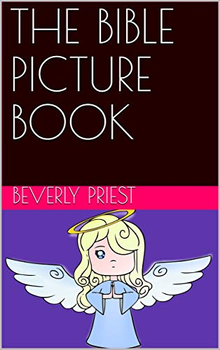 THE BIBLE PICTURE BOOK (English Edition)