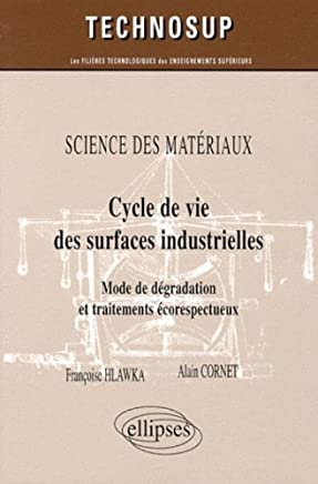 Cycle de Vie des Surfaces Industrielles Mode de Degradation ET Tra