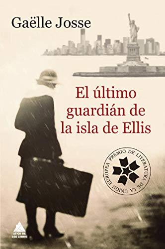 El último guardián de la isla de Ellis (Ático de los Libros)