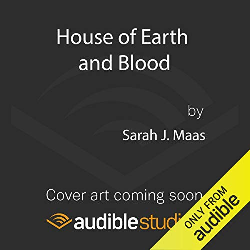 House of Earth and Blood audiobook cover art