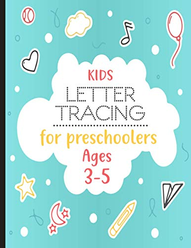 Compare Textbook Prices for Kids Letter Tracing Book for Preschoolers Ages 3-5: Colorful Vibrant Homeschool Preschool Learning Activities Letter Tracing Practice Book for ... Alphabets Writing Systems Practice Book  ISBN 9798711653653 by Publication, Polestar