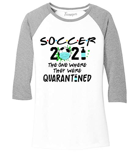 Soccer 2021 Raglan Sleeve Tee The One Where They Where Quarantined Women Baseball Shirt White/Heather Grey
