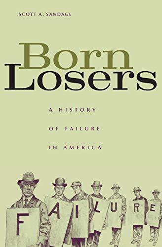Born Losers: A History of Failure in America