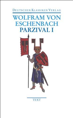 Parzival I und II: Text und Kommentar (DKV Taschenbuch)