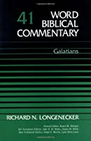 Galatians (Word Biblical Commentary)