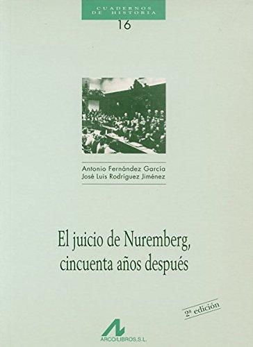 El juicio de Nuremberg cincuenta años después (Cuadernos de historia)