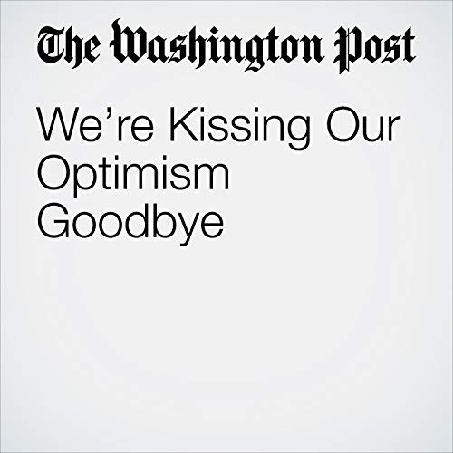 We're Kissing Our Optimism Goodbye copertina