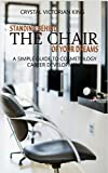 Standing Behind The Chair Of Your Dreams: A Simple Guide To Cosmetology Career Development
