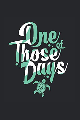 One Of Those Days Kalender 2021: Schildkröten Terminplaner 2021 Mit Uhrzeit Schildkrötenkalender Lustig Schildkröten Kalender 2021 Buchkalender ... Wochenplaner 2021 Buch Wochenplaner