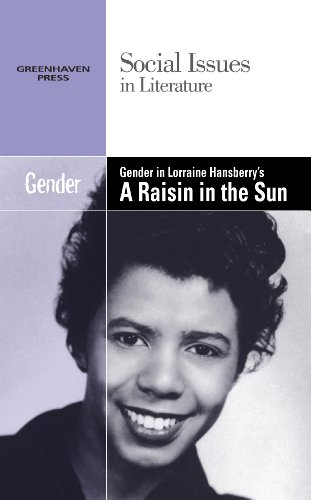 Gender in Lorraine Hansberry's a Raisin in the Sun (Social Issues in Literature)