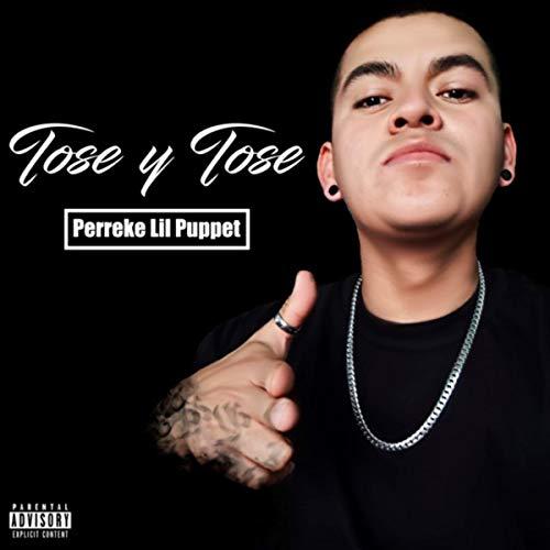 Tose Y Tose [Explicit]