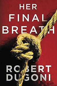 Her Final Breath (Tracy Crosswhite, 2)
