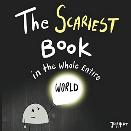 The Scariest Book in the Whole Entire World
