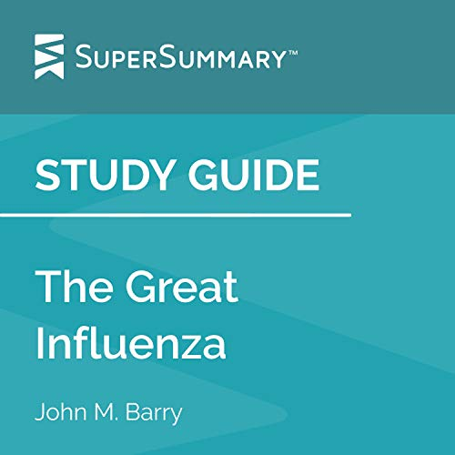 Study Guide: The Great Influenza by John M. Barry cover art