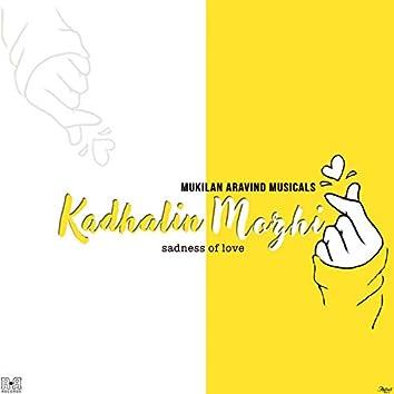 Kadhalin Mozhi (Sadness of Love)