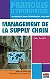 Management de la Supply Chain - Mode d'emploi