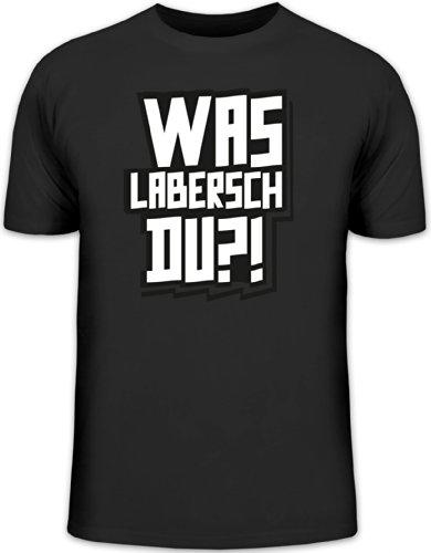 Shirtstreet24, WAS LABERSCH DU?! Herren T-Shirt Fun Shirt Funshirt, Größe: L,schwarz