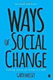 Ways of Social Change: Making Sense of Modern Times