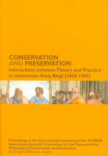 Compare Textbook Prices for Conservation and Preservation - Interactions between Theory and Practice: In memoriam Alois Riegl 1858-1905 Illustrated Edition ISBN 9788859607465 by Editor,Falser, Michael S.,Lipp, Wilfried,Tomaszewski, Andrzej