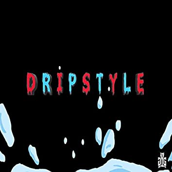 Dripstyle
