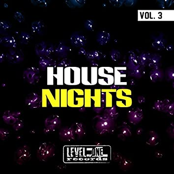 House Nights, Vol. 3