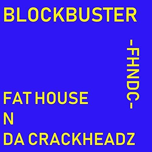 Fat House N Da Crackheadz