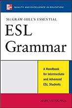 McGraw-Hill's Essential ESL Grammar: A Handbook for Intermediate and Advanced ESL Students (McGraw-Hill ESL References)