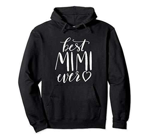 Best Mimi Ever Hoodie Grandma Gift