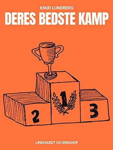 Deres bedste kamp (Danish Edition)