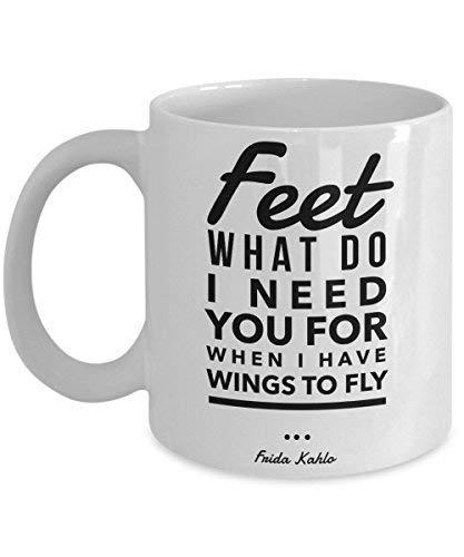 N\A Taza de Frida Kahlo - Pies, para qué te Necesito Cuando Tengo alas para Volar - Taza de café de 11 oz