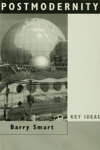 Postmodernity (Key Ideas) (English Edition)