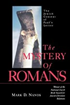 The Mystery of Romans: The Jewish Context of Paul's Letters