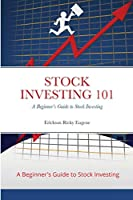 Stock Investing 101: A Beginner's Guide to Stock Investing