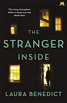 The Stranger Inside: A twisty thriller you won't be able to put down by [Laura Benedict]