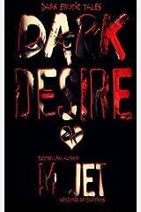 Dark Desire: Dark Erotic Tales Paperback