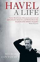 Havel: A Life by Michael Zantovsky(2015-06-04)