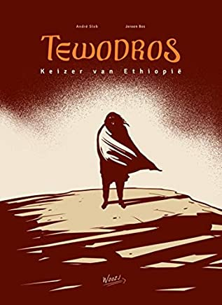 Tewodros: Keizer van Ethiopië