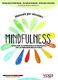 Manuale per istruttori mindfulness. Guida per la conduzione di protocolli per la riduzione dello stress