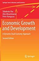 Economic Growth and Development: A Dynamic Dual Economy Approach (Springer Texts in Business and Economics)